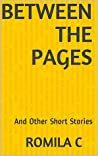Between The Pages: And Other Short Stories