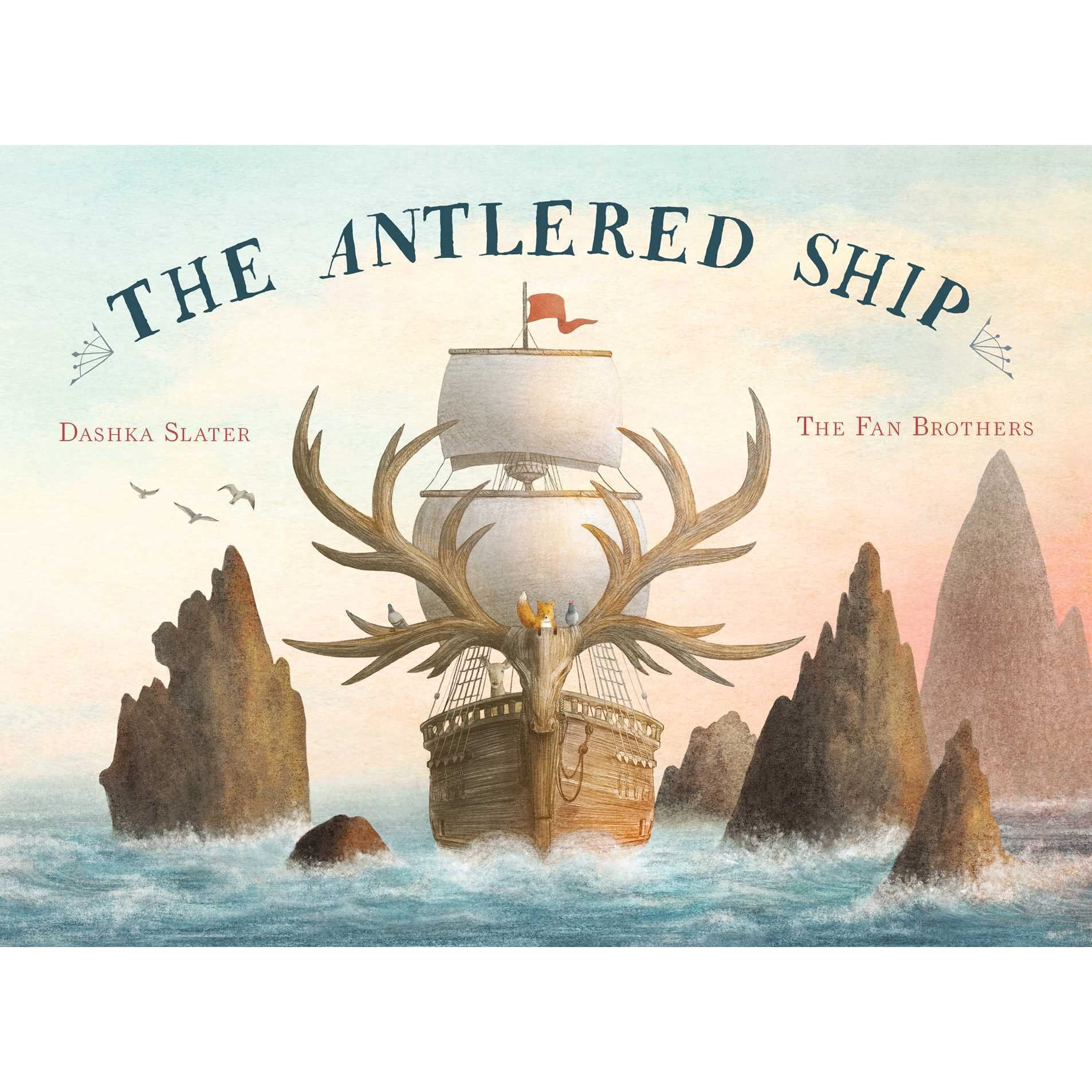 3d004a17 The Antlered Ship by Dashka Slater