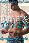 Turned & Taken: Bookshop Boys Book One