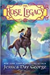 The Rose Legacy (The Rose Legacy, #1)