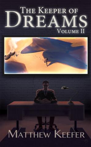 The Keeper of Dreams (Vol. 2)