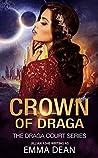 Crown of Draga (Draga Court #2)