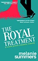 The Royal Treatment (A Crown Jewels Romance, #1)