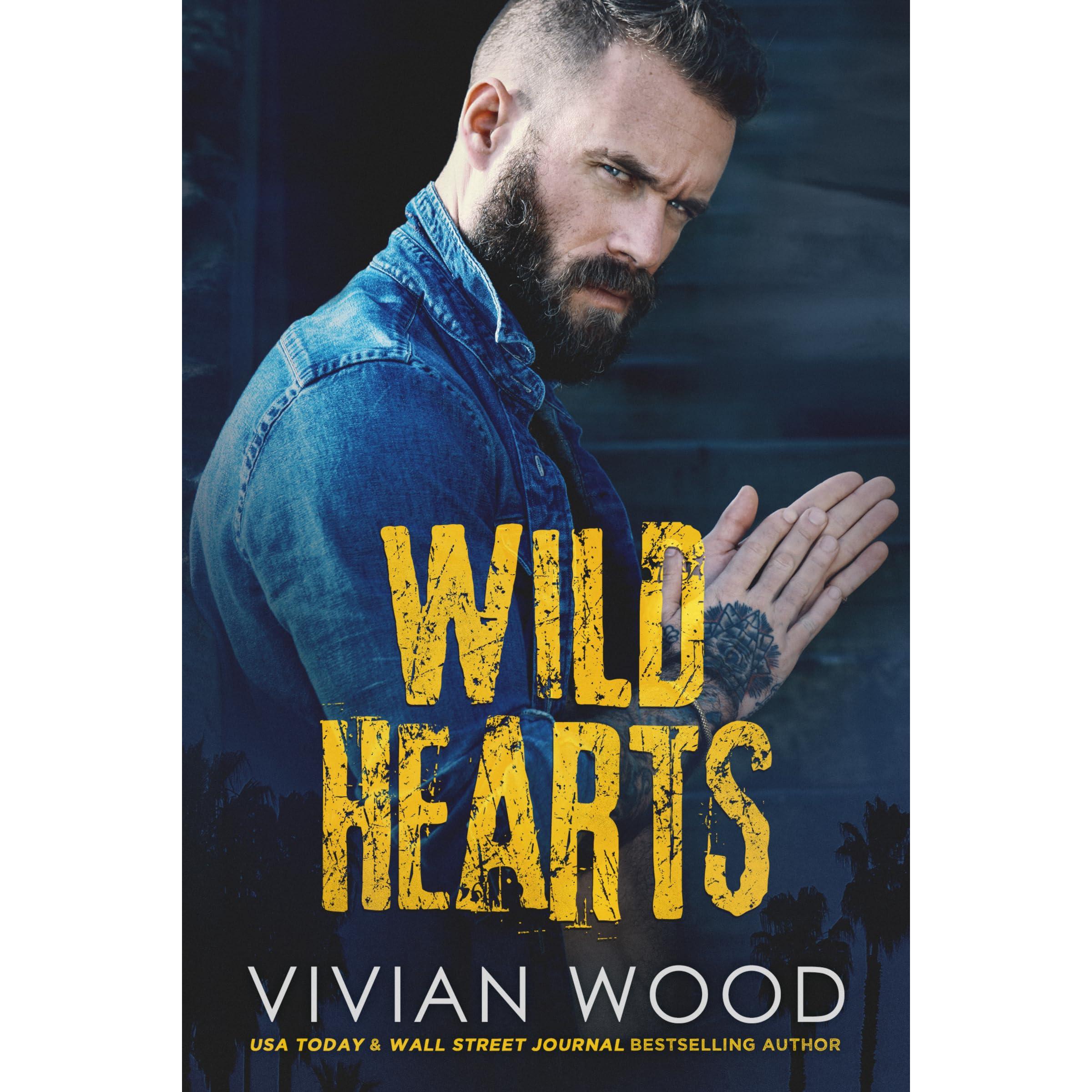 Wild Hearts (Wild Hearts, #1) by Vivian Wood