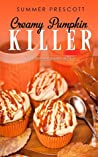 Creamy Pumpkin Killer by Summer Prescott