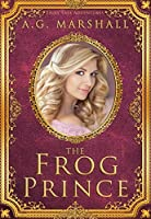 The Frog Prince (Fairy Tale Adventures #2)