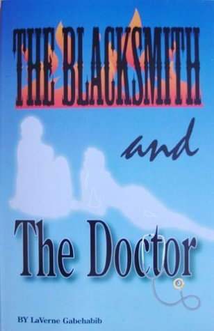 The Blacksmith and the Doctor by LaVerne Gagehabib
