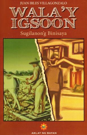 Wala'y Igsoon: Sugilanon'g Binisaya / Walang Kapatid: Kasaysayang