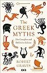 The Greek Myths: ...