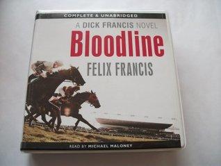Bloodline: By Dick Francis & Felix Francis (Unabridged Audiobook 8cds)
