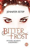 Bitter Frost (Mythos Academy: Colorado #1)
