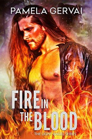 FIRE IN THE BLOOD (Light Angel Book 1)