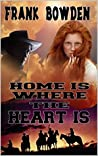 Home is Where The Heart Is: A Western Adventure