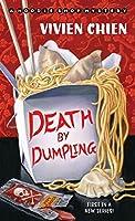 Death by Dumpling (A Noodle Shop Mystery #1)