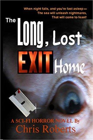 The Long, Lost Exit Home: Sci-Fi Horror Alien Invasion Thriller with Forbidden Love (Adult Dark Fantasy Horror)
