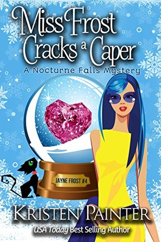 Book Review: Miss Frost Cracks a Caper by Kristen Painter