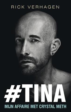 #TINA, mijn affaire met Crystal Meth