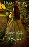 Ember of the Planet (Ember's Journey, #1)