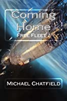Coming Home (Rise of the Free Fleet, #2)