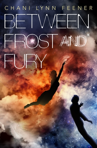 Between Frost and Fury by Chani Lynn Feener