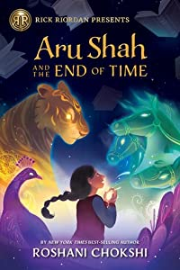 Aru Shah and the End of Time (Pandava Quartet, #1)