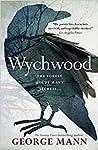 Wychwood (Wychwood, #1)