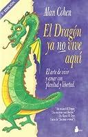 El Dragon YA No Vive Aqui