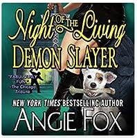 Night of the Living Demon Slayer (Demon Slayer, #7)