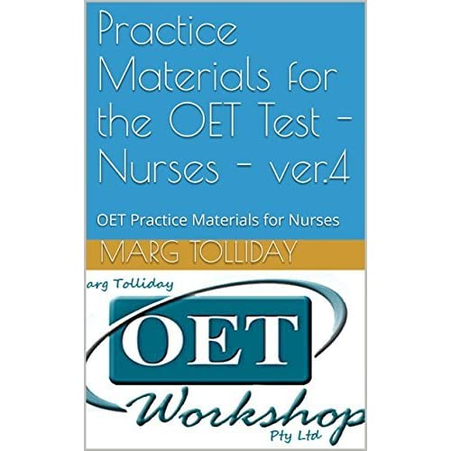 Practice Materials for the OET2 Test - Nurses - ver 5: OET2