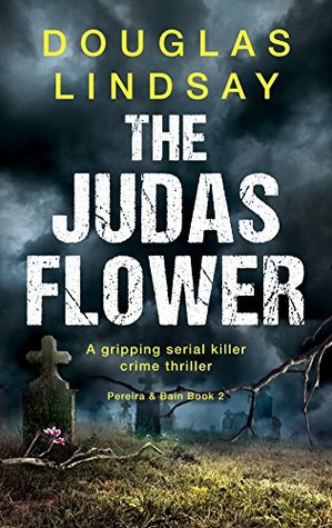 The Judas Flower by Douglas Lindsay