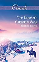 The Rancher's Christmas Song (The Cowboys of Cold Creek)