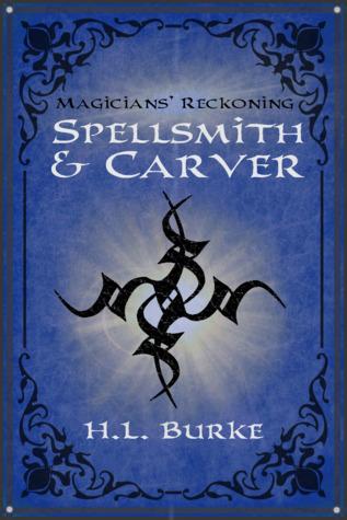 Magicians' Reckoning (Spellsmith & Carver, #3)