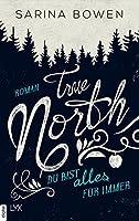 True North: Du bist alles für immer (Vermont #3)