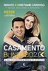 Casamento blindado 2.0: O seu casamento à prova de divórcio (Casal Cardoso)