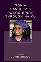 Sonia Sanchez's Poetic Spirit through Haiku
