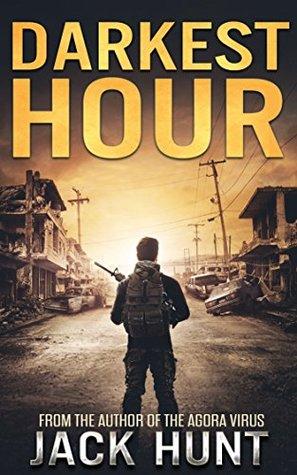 Darkest Hour: A Post-Apocalyptic EMP Survival Thriller