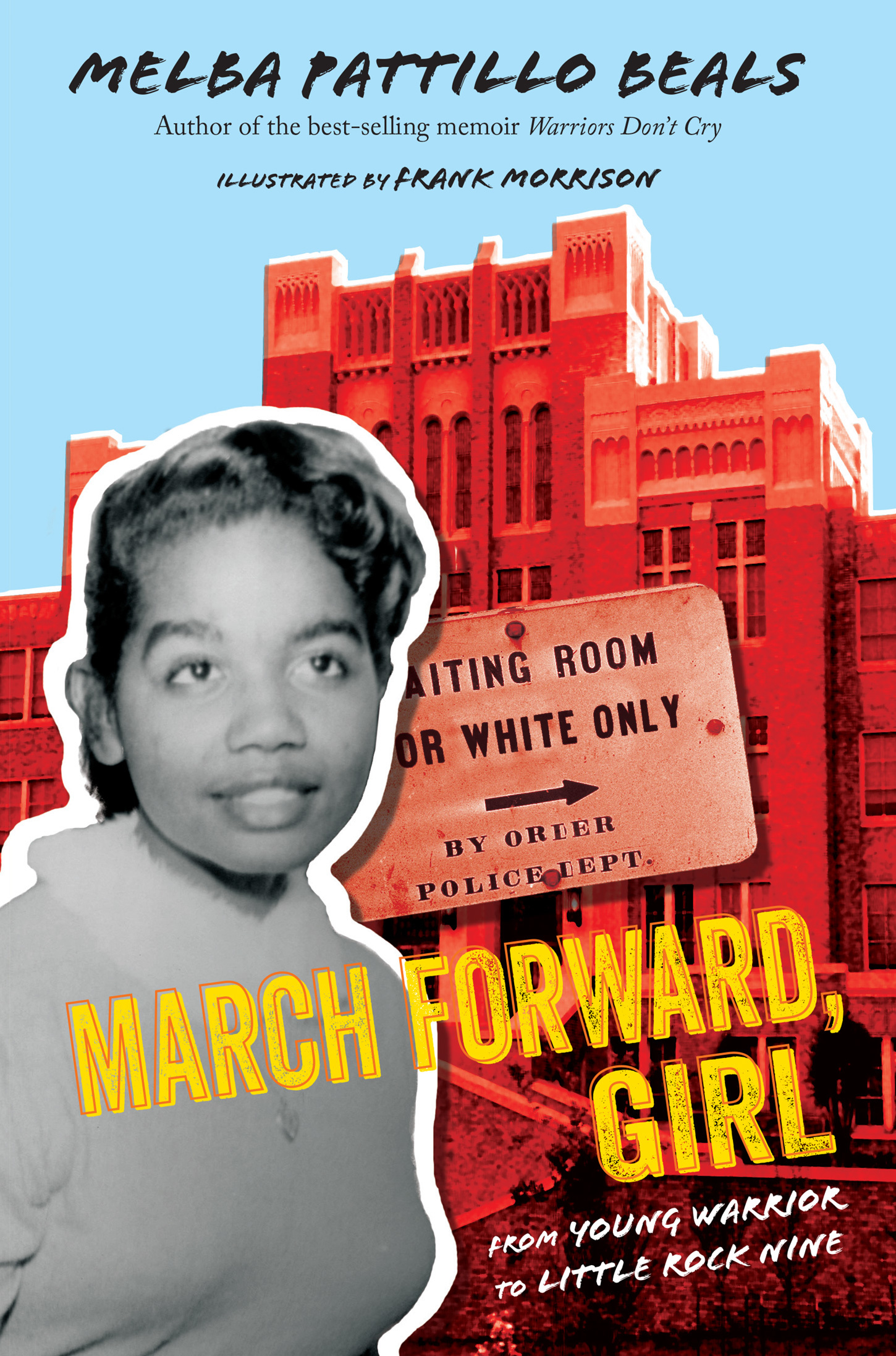 March Forward, Girl From Young Warrior to Little Rock Nine