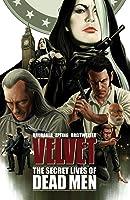 Velvet, Vol. 2: The Secret Lives of Dead Men (Velvet, #2)