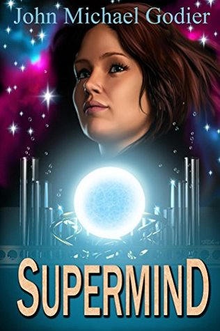 Supermind by John Michael Godier