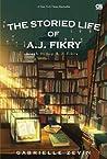 The Storied Life of A.J. Fikry - Kisah Hidup A.J. Fikry by Gabrielle Zevin