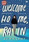 Welcome Home, Rain