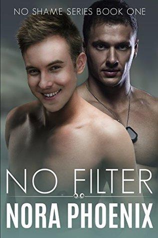 No Filter (No Shame, #1)