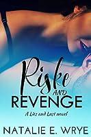 Riske and Revenge