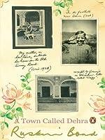Town Called Dehra, A