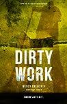 Dirty Work (Berriwood Book 3)