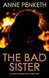 The Bad Sister (DI Sam Clayton, #2)
