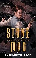 Stone Mad (Karen Memory, #2)