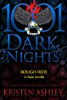 Rough Ride (Chaos, #4.5; 1001 Dark Nights #76)