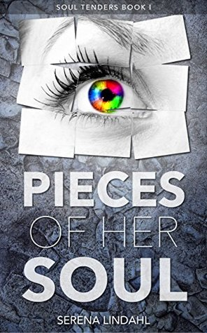 Pieces of Her Soul by Serena Lindahl
