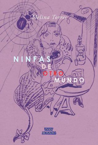 Ninfas de otro mundo by Melina Torres